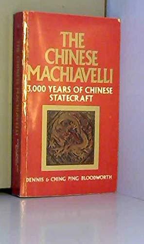 9780440312673: The Chinese Machiavelli: 3,000 years of Chinese statecraft