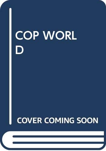 9780440313427: Cop World: Inside an American Police Force