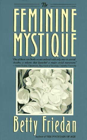 9780440324973: The Feminine Mystique