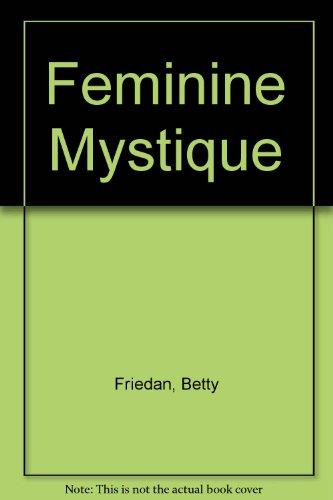 9780440324980: Feminine Mystique