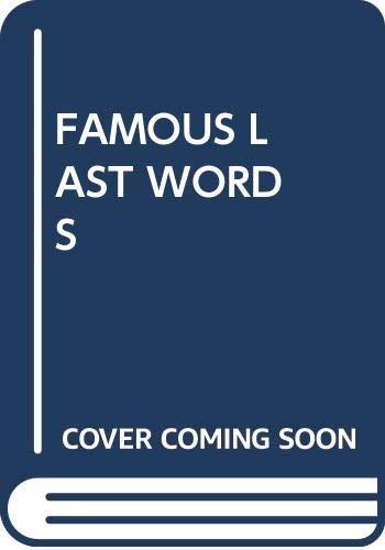 9780440325437: Famous Last Words
