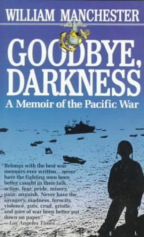 9780440329077: Goodbye Darkness: a Memoir of the Pacific War (Laurel Book)