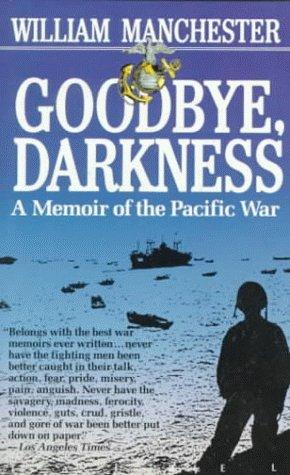 9780440329077: Goodbye Darkness: A Memoir of the Pacific War (Laurel Book)