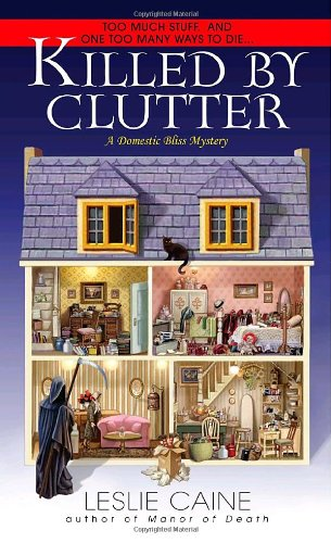 9780440335986: Killed by Clutter (Dell Mystery, A Domestic Bliss Mystery)