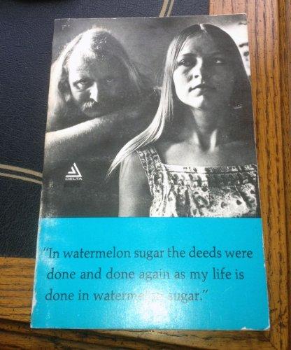 9780440340263: In Watermelon Sugar
