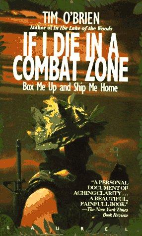 If I Die in a Combat Zone,: Tim O'Brien