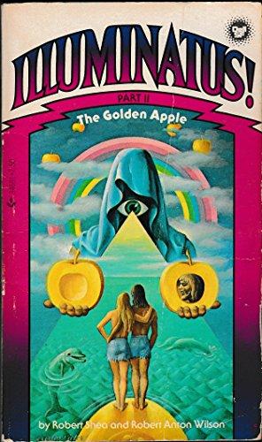 Illuminatus the Golden Apple, Part 2 (0440346916) by Robert J. Shea; Robert A. Wilson