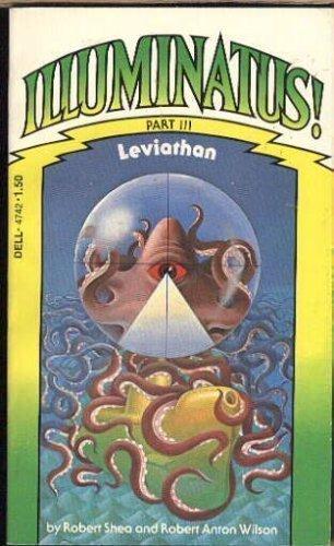 Illuminatus Leviathan, Part 3: Robert J. Shea,