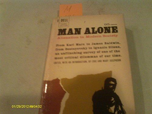 Man Alone; Alienation in Modern Society.: Josephson, Eric; Josephson,