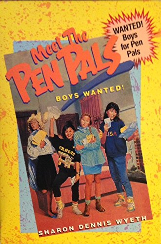 9780440360285: Meet the Pen Pals: Boys Wanted!/Too Cute for Words/P.S. Forget It!/No Creeps Need Apply/Sam the Sham/Amy's Song/Boxed Set