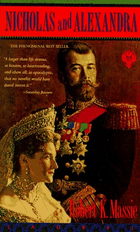 Nicholas and Alexandra: Massie, Robert K.