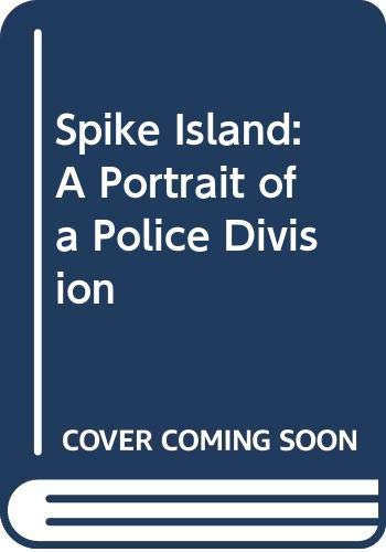 9780440381266: Spike Island: Portrait of a British Police Division