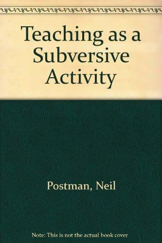 9780440384854: Teaching as a Subversive Activity