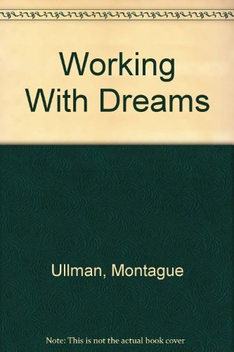 9780440392828: Working With Dreams