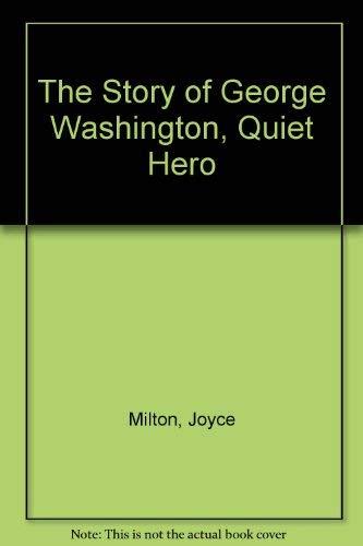 9780440400202: George Washington, Quiet Hero