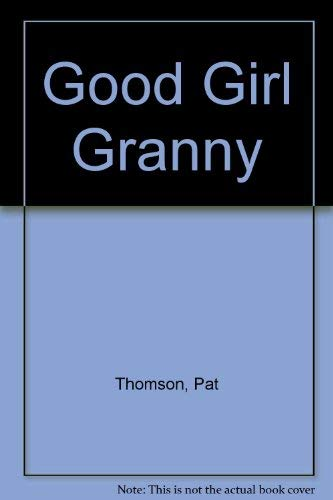 9780440400264: Good Girl Granny