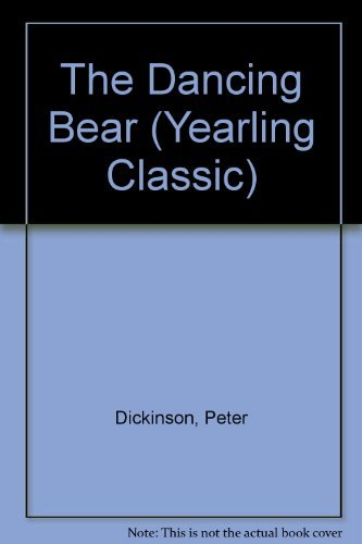 9780440400332: The Dancing Bear (Yearling Classic)