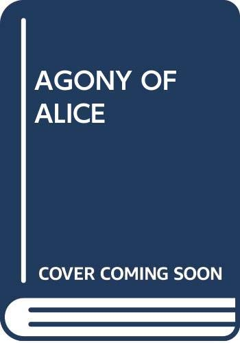 9780440400516: The Agony of Alice
