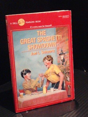 The Great Spaghetti Showdown: Schwartz, Joel L.