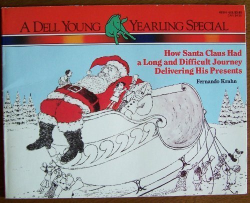 9780440401186: How Santa Claus Had a Long and Difficult Journey Delivering His Presents
