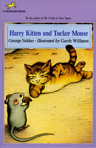 Harry Kitten and Tucker Mouse (0440401240) by George Selden