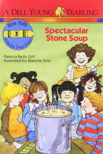 9780440401346: Spectacular Stone Soup (The New Kids of Polk Street School)
