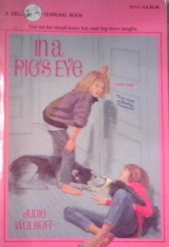 9780440401407: In a Pig's Eye