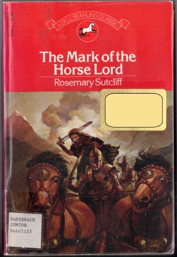 9780440401612: The Mark of the Horse Lord (Yearling Classic)