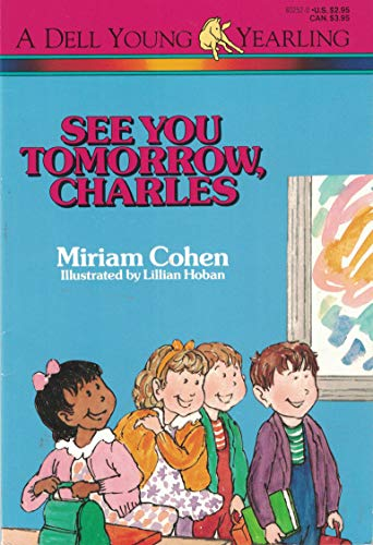 9780440401629: See You Tomorrow, Charles