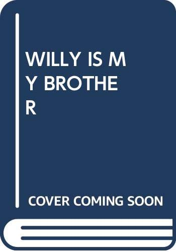 Willy Is My Brother (0440401631) by Peggy Parish