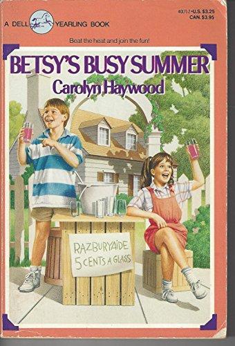 9780440401711: Betsy's Busy Summer