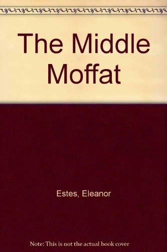 Middle Moffat: Estes, Eleanor