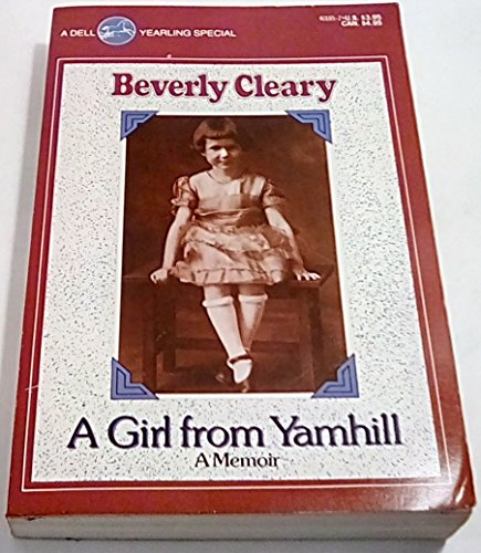 9780440401858: The Girl from Yamhill: A Memoir