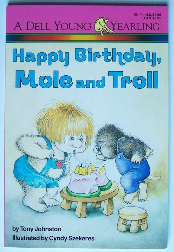 9780440402176: Happy Birthday, Mole and Troll