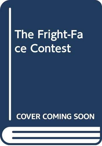 9780440402428: The Fright-Face Contest
