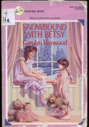 Snowbound with Betsy (0440402468) by Carolyn Haywood