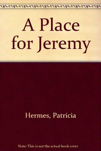 Place for Jeremy, A (0440402557) by Hermes, Patricia