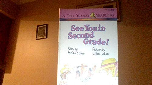 9780440403036: See You in Second Grade!