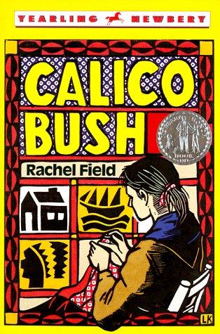 9780440403685: Calico Bush