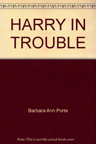 9780440403708: Harry in Trouble