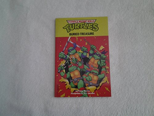 Buried Treasure (Teenage Mutant Ninja Turtles) (044040391X) by Dave Morris