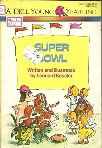 Super Bowl (0440404037) by Leonard Kessler
