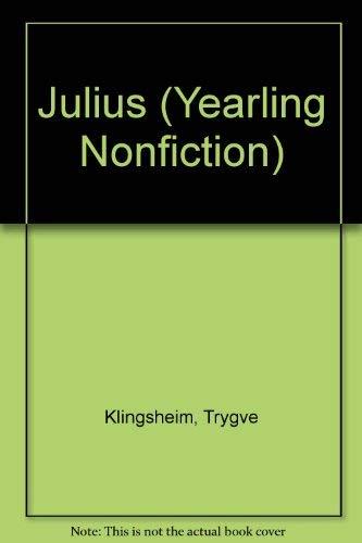 9780440404316: JULIUS (Yearling Nonfiction)