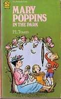 Mary Poppins in the Park: Travers, P.L.