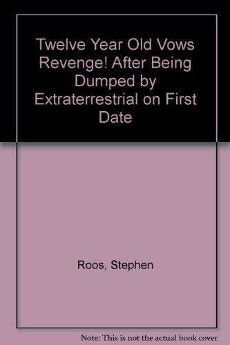 Twelve-Year-Old Vows Revenge!: Roos, Stephen