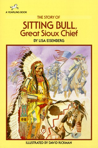 9780440405085: The Story of Sitting Bull, Great Sioux Chief (Dell Yearling Biography)