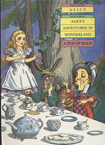 Alice's Adventures in Wonderland: A Pop-Up Book (Dell Yearling, Alice)