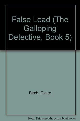 9780440405504: FALSE LEAD (The Galloping Detective, Book 5)