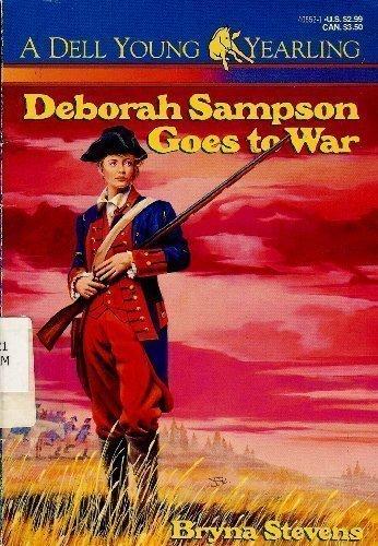 9780440405528: Deborah Sampson Goes to War