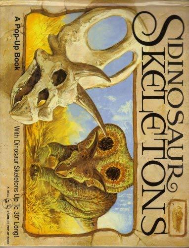 DINOSAUR SKELETONS (A Pop-Up Book): John Mallam